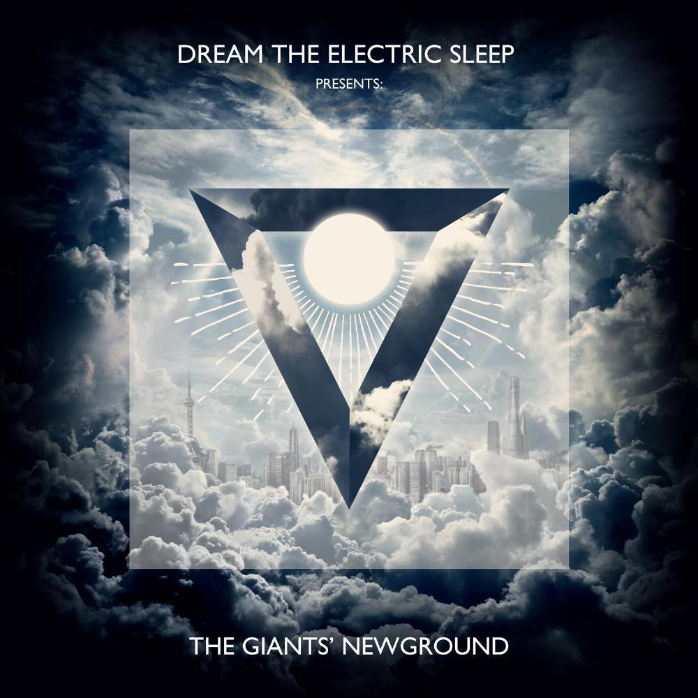 Dream The Electric Sleep -  The Giants' Newground